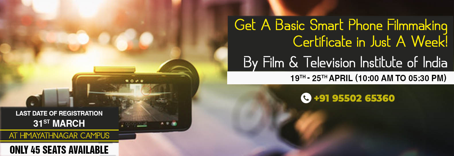 Basic Course in Smartphone Film Making